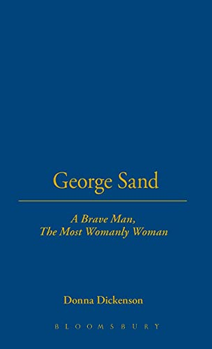 9780854965366: George Sand : A Brave Man, a Womanly Woman
