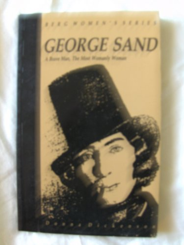 9780854965373: George Sand: A Brave Man, The Most Womanly Woman (Berg Women's Series)