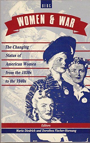 9780854966486: Women and War: The Changing Status of American Women from the 1930s to the 1950s