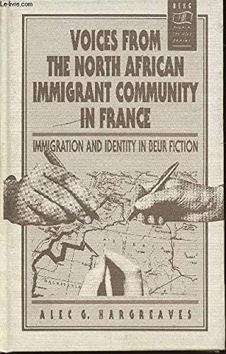 9780854966493: Immigration and Identity in Beur Fiction: Voices From the North African Community in France (Berg French Studies Series)