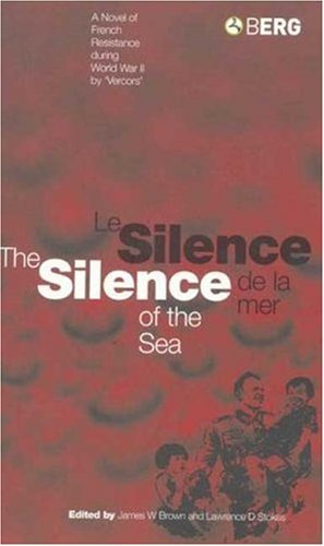 9780854966714: Silence of the Sea / Le Silence de la Mer: A Novel of French Resistance during the Second World War by 'Vercors'