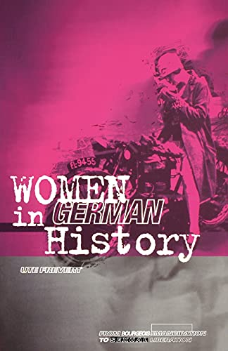 9780854966851: Women in German History: From Bourgeois Emancipation to Sexual Liberation
