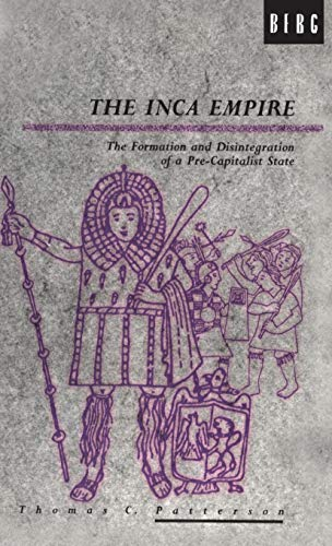 9780854967148: The Inca Empire: The Formation and Disintegration of a Pre-Capitalist State (Explorations in Anthropology)