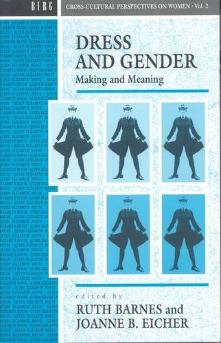 Dress and Gender: Making and Meaning (Cross: Barnes, Ruth [Editor];