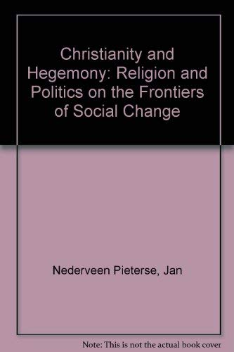 9780854967490: Christianity and Hegemony: Religion and Politics on the Frontiers of Social Change