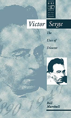 9780854967667: Victor Serge: The Uses of Dissent