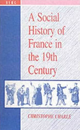 9780854969135: A Social History of France in the 19th Century