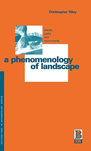 9780854969197: A Phenomenology of Landscape: Places, Paths and Monuments