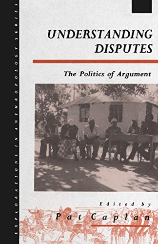 9780854969241: Understanding Disputes: The Politics of Argument (Explorations in Anthropology)