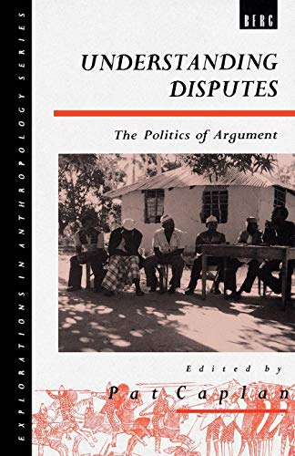 9780854969258: Understanding Disputes: The Politics of Argument (Explorations in Anthropology)