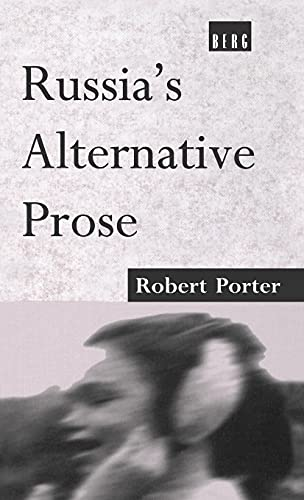 Russia's Alternative Prose (0854969357) by Porter, Robert