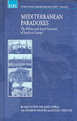 Mediterranean Paradoxes Politics & Social Structure in: James Kurth, James