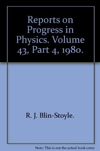 Reports on Progress in Physics. Volume 43, Part 4, 1980.: R. J. Blin-Stoyle.