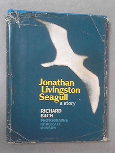 Jonathan Livingston Seagull: Bach, Richard D.
