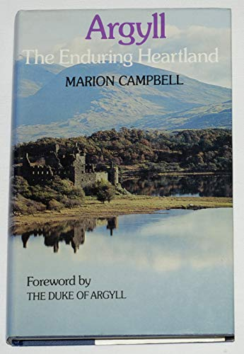 Argyll the Enduring Heartland: Campbell Marion