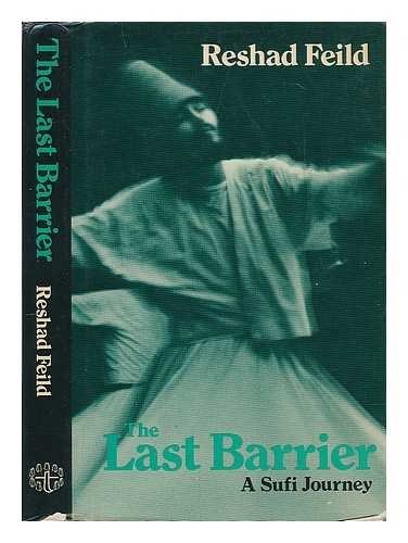 9780855000639: Last Barrier: A Sufi Journey
