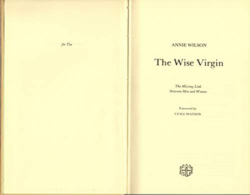 9780855000967: The wise virgin: The missing link between men and women