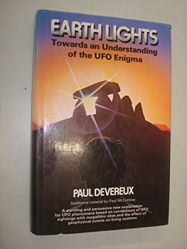 9780855001230: Earth Lights: Towards an Understanding of the Unidentified Flying Objects Enigma