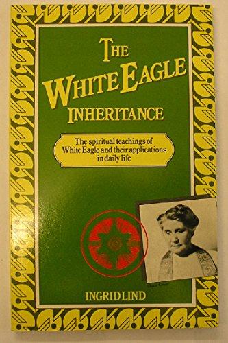 9780855001834: White Eagle Inheritance, The