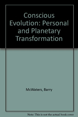 9780855001872: CONSCIOUS EVOLUTION: Personal and Planetary Evolution