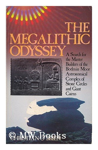 Megalithic Odyssey: Search for the Master Builders of the Bodmin Moor Complex (0855001887) by Christian O'Brien