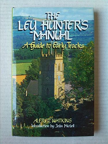 9780855001957: Ley Hunter's Manual