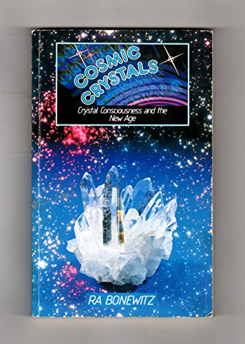 9780855002053: Cosmic Crystals: Higher Consciousness Through the Use of Crystal Energies
