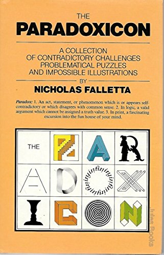 9780855002190: Paradoxicon: Collection of Contradictory Challenges, Problematic Puzzles and Impossible Illustrations