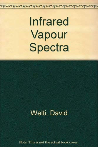 Infrared Vapour Spectra: Group Frequency Correlations, Sample Handling and the Examination of Gas ...