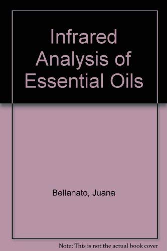 9780855010225: Infrared Analysis of Essential Oils