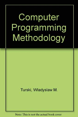 9780855011574: Computer Programming Methodology