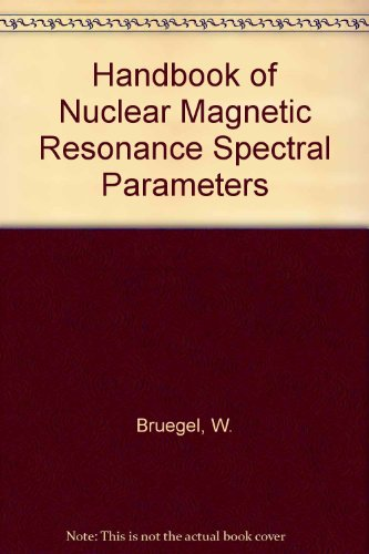 9780855011703: Handbook of Nuclear Magnetic Resonance Spectral Parameters