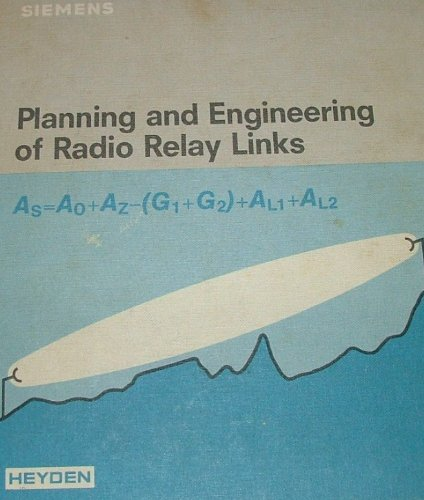 Planning and engineering of radio relay links: Helmut Brodhage