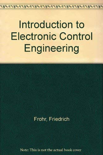 9780855012908: Introduction to Electronic Control Engineering
