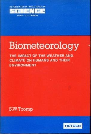 9780855014537: Biometeorology (Heyden international topics in science)