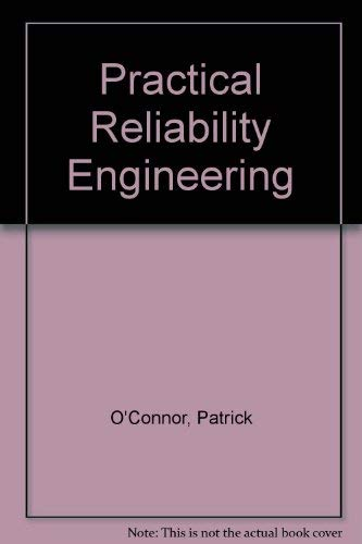 Practical Reliability Engineering (0855014962) by Patrick O'Connor