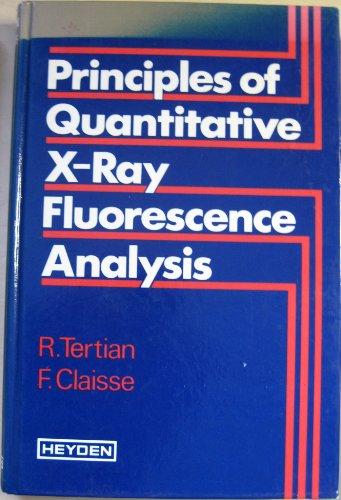 9780855017095: Principles of Quantitative X-ray Fluorescence Analysis