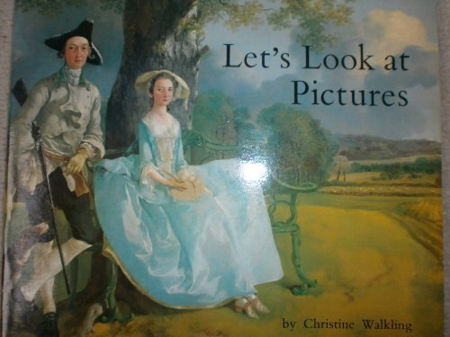 Let's Look at Pictures (Medici art books): Walkling, Christine