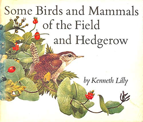 9780855030575: Some Birds and Mammals of the Field and Hedgerow