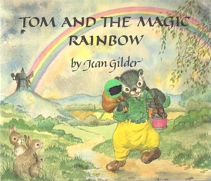 9780855030629: Tom and the Magic Rainbow