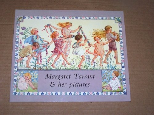 9780855030636: Margaret Tarrant and Her Pictures (Medici art books)