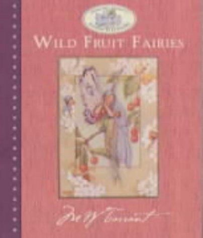 Wild Fruit Fairies: Webb, Marion St.