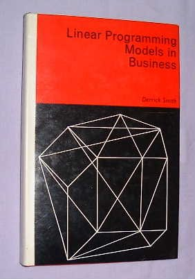 Linear Programming Models In Business