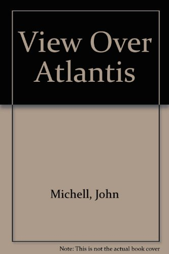 View Over Atlantis (0855110228) by Michell, John