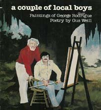 9780855117641: A Couple of Local Boys : Paintings of George Rodrigue - Poetry by Gus Weill