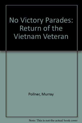 9780855140137: No Victory Parades: Return of the Vietnam Veteran