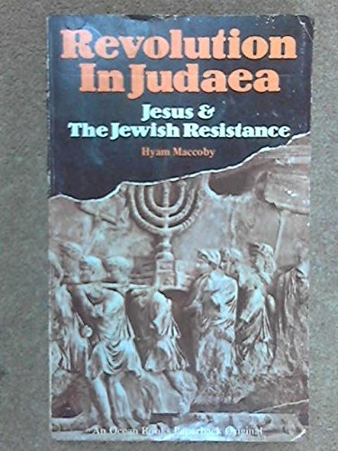 9780855140281: Revolution in Judaea: Jesus and the Jewish Resistance