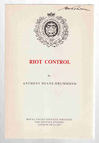 Riot Control: Deane-Drummond, Anthony