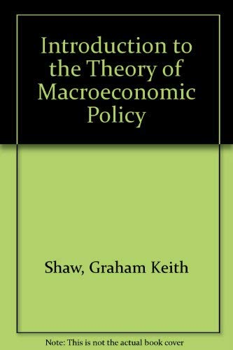 9780855200060: Introduction to the Theory of Macroeconomic Policy