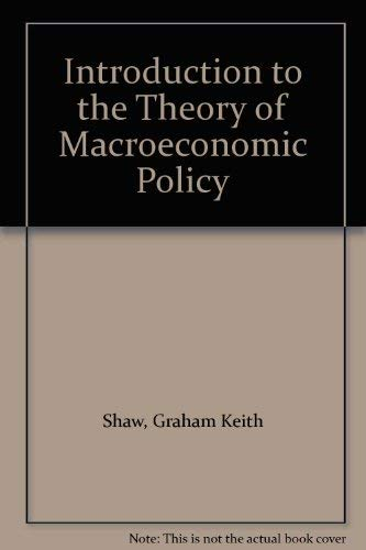 9780855200237: Introduction to the Theory of Macroeconomic Policy